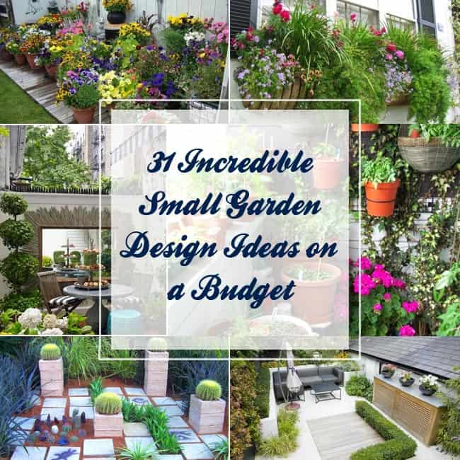 31 incredible small garden design ideas on a budget for Small gardens on a budget